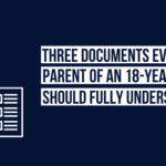 An Overview of Power of Attorney + Two Other Documents Parents Should Understand Before Sending Their Child to College